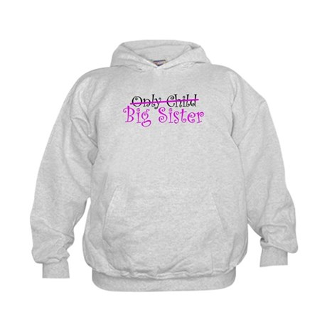 Only Child - Big Sister Kids Hoodie