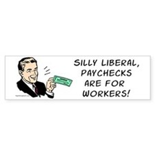Silly Liberal - Checks Bumper Bumper Sticker