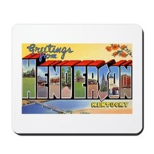 Henderson Kentucky Greetings Mousepad