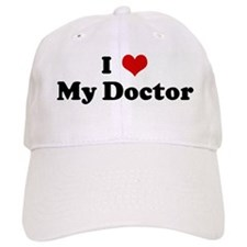 I Love My Doctor Baseball Cap