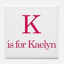 K is for Kaelyn Tile Coaster
