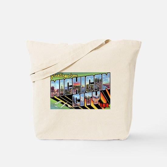 Michigan City Indiana Greetings Tote Bag