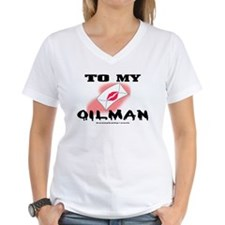 To My Oilman Shirt