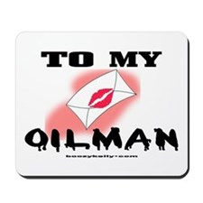 To My Oilman Mousepad