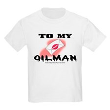 To My Oilman T-Shirt
