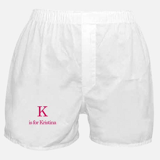 K is for Kristina Boxer Shorts