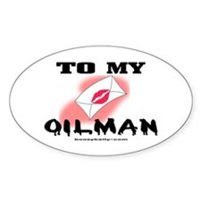 To My Oilman Oval Decal