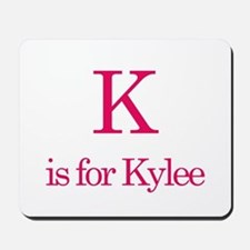 K is for Kylee Mousepad