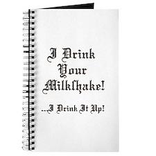 I Drink Your Milkshake! Journal