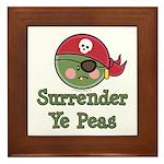 Surrender Ye Peas Pirate Framed Tile