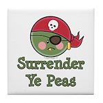 Surrender Ye Peas Pirate Tile Coaster