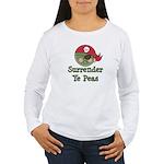 Surrender Ye Peas Pirate Women's Long Sleeve T-Shi