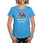 Surrender Ye Peas Pirate Women's Dark T-Shirt