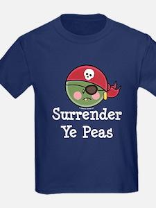 Surrender Ye Peas Pirate T