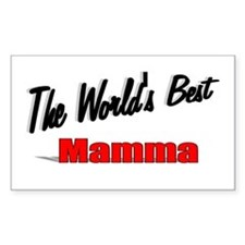 """"""" The World's Best Mamma"""" Rectangle Decal"""