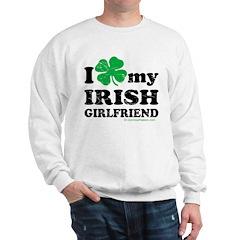 Love My Irish Girlfriend Sweatshirt