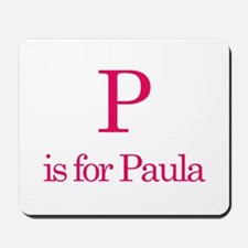 P is for Paula Mousepad