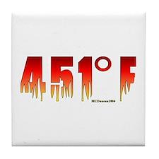 451 Degrees Fahrenheit Tile Coaster