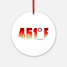 451 Degrees Fahrenheit Ornament (Round)