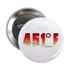"451 Degrees Fahrenheit 2.25"" Button"