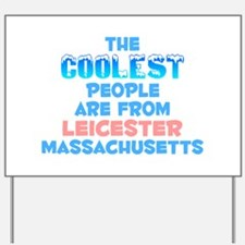 Coolest: Leicester, MA Yard Sign