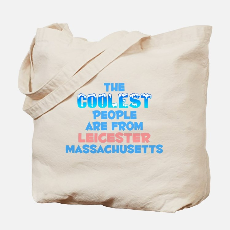 Coolest: Leicester, MA Tote Bag