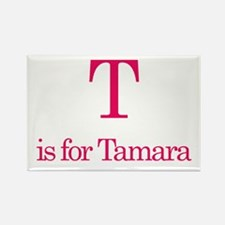 T is for Tamara Rectangle Magnet