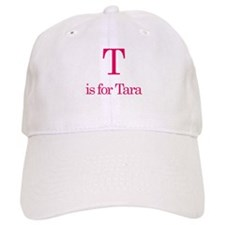 T is for Tara Cap