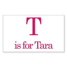 T is for Tara Rectangle Decal