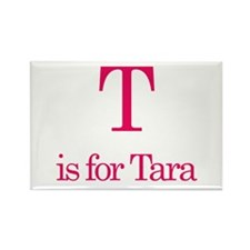 T is for Tara Rectangle Magnet