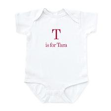 T is for Tara Infant Bodysuit