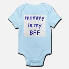 Mommy is my BFF Infant Bodysuit