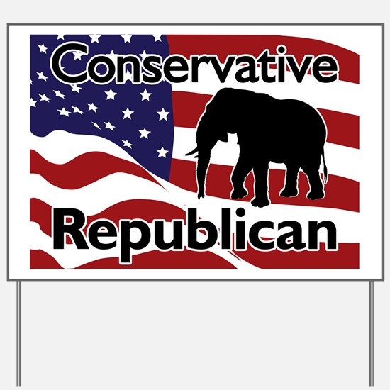 Conservative Republican Yard Sign