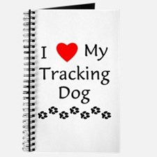 I Love My Tracking Dog Journal