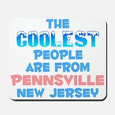 Coolest: Pennsville, NJ Mousepad