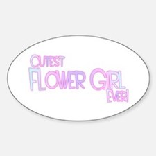 Cutest Flower Girl Ever! Oval Decal