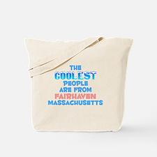 Coolest: Fairhaven, MA Tote Bag