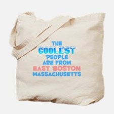 Coolest: East Boston, MA Tote Bag