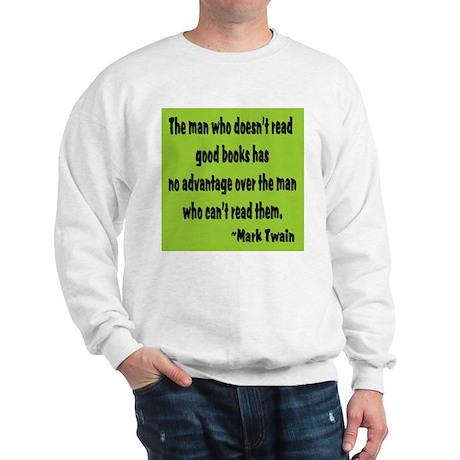 Twain--Good Books Sweatshirt