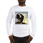 The Cock Crows Long Sleeve T-Shirt