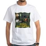 Every Knee Shall Bow White T-Shirt