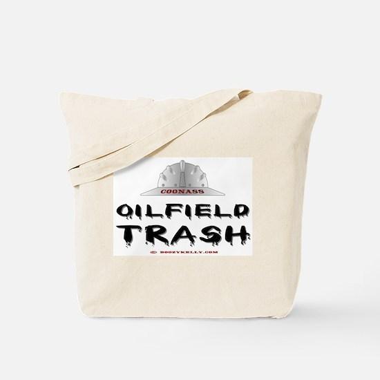 Coonass Oilfield trash Tote Bag