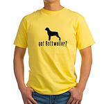 got rottweiler? Yellow T-Shirt