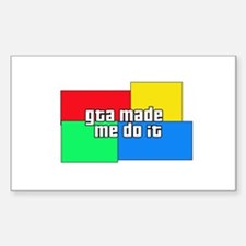 GTA Made Me Do It! Rectangle Bumper Stickers