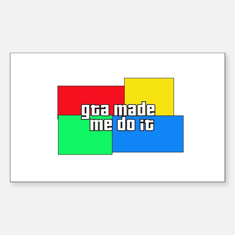 GTA Made Me Do It! Rectangle Bumper Stickers