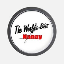 """The World's Best Nanay"" Wall Clock"