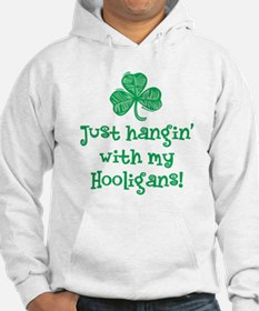 Hangin' with my Hooligans - Hoodie
