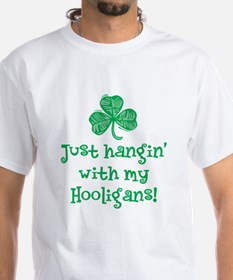 Hangin' with my Hooligans - Shirt