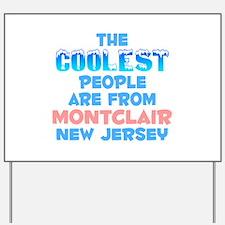 Coolest: Montclair, NJ Yard Sign