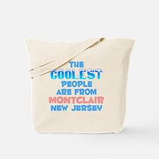 Coolest: Montclair, NJ Tote Bag
